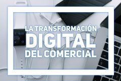 La transformación digital del comercial