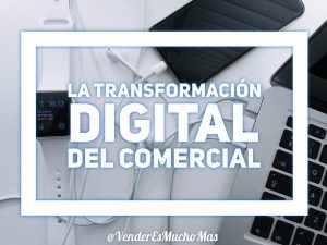 la-transformacion-digital-del-comercial