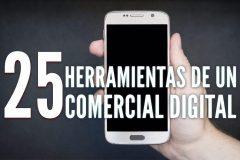25 herramientas de un comercial digital (+10)