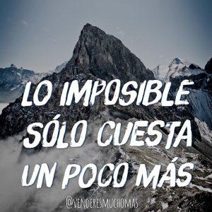Lo imposible solo cuesta un poco más