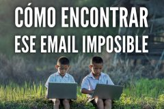 Como encontrar ese email imposible